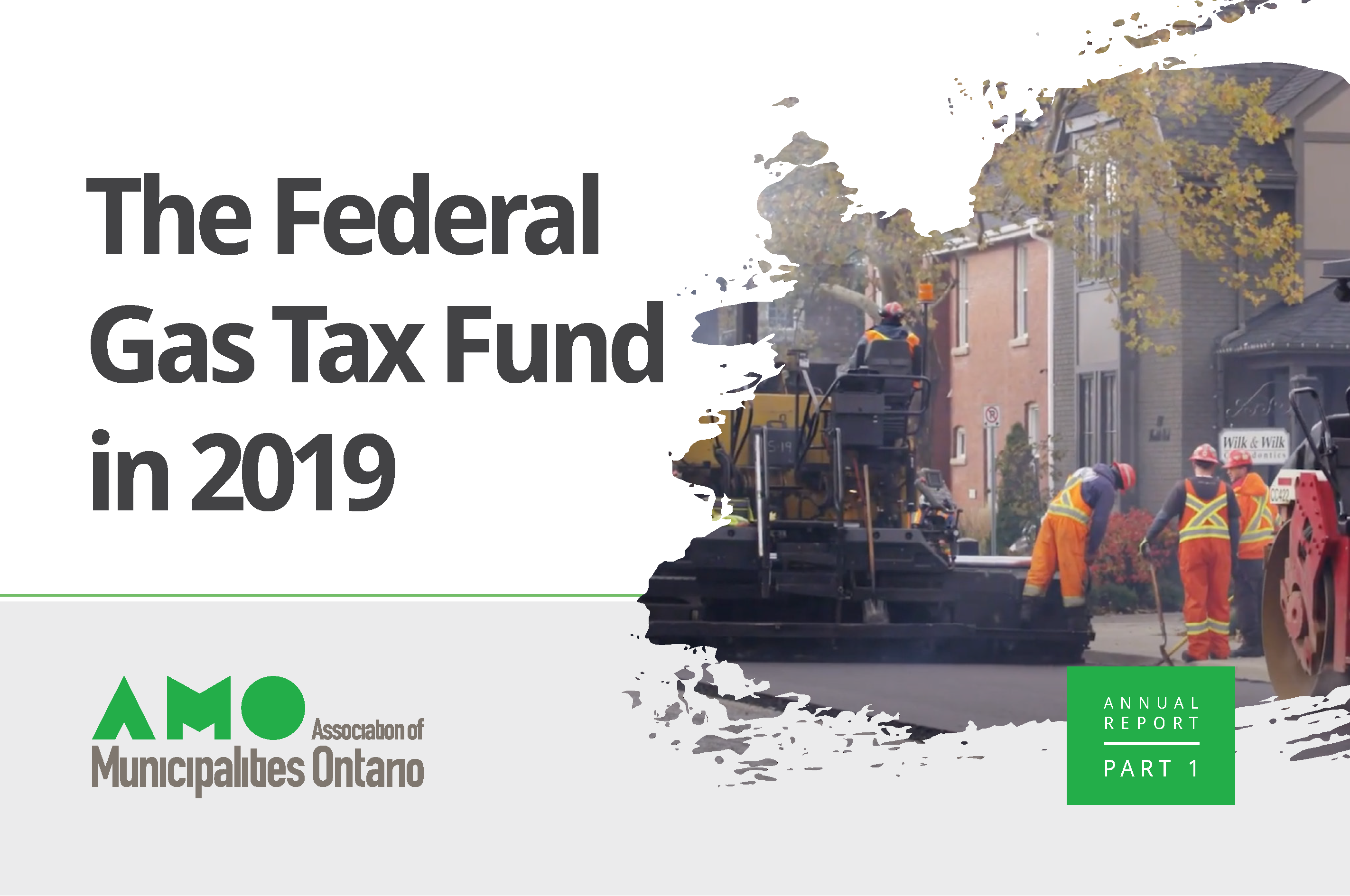 Picture of the cover of AMO's 2019 Annual Report on the federal Gas Tax Fund